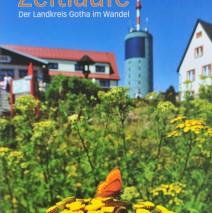 """""""Zeitläufe Der Landkreis Gotha im Wandel"""" ein Buchprojekt und Geschenkpräsent im Auftrag des Landkreises Gotha"""
